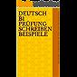 Deutsch B1 Prüfung Schreiben Beispiele (German Edition)