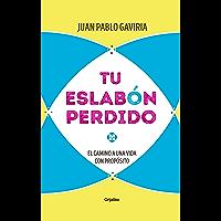 Tu eslabón perdido (Spanish Edition)