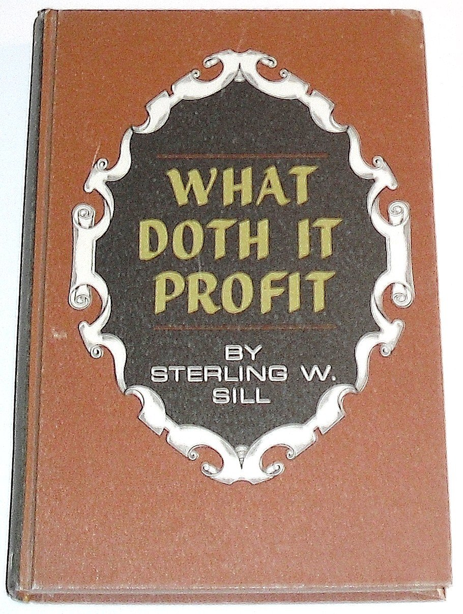 What Doth It Profit