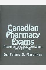 Canadian Pharmacy Exams - Pharmacist OSCE Workbook, 2nd Edition 2018: Pharmacist OSCE Workbook Paperback