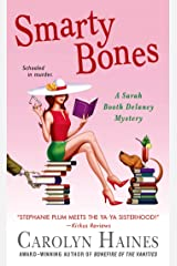 Smarty Bones: A Sarah Booth Delaney Mystery Kindle Edition