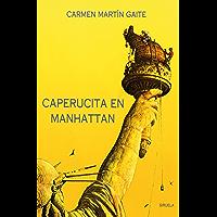 Caperucita en Manhattan (Las Tres Edades nº 3) (Spanish Edition)