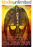 Under A Colder Sun: A Grim Dark Fantasy Adventure (Khale the Wanderer Book 1) (English Edition)