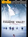 Paradise Valley: La trilogia