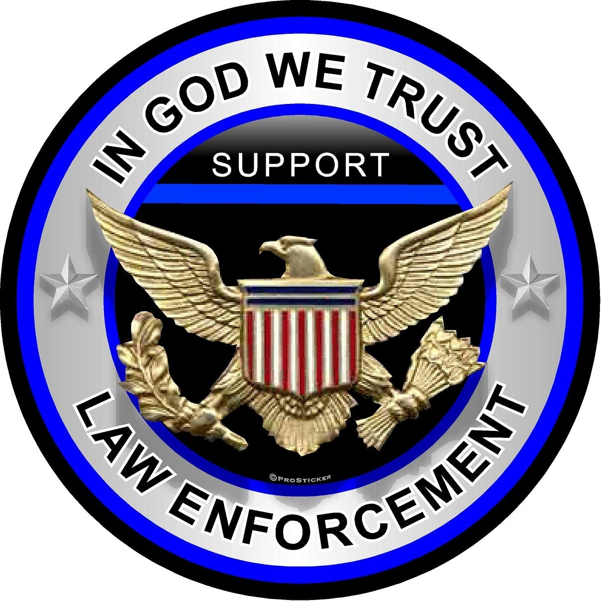 "ProSticker 309 (One) 4"" Patriot Series in God We Trust, Law Inforcement Thin Blue Line Support Decal Sticker"