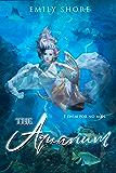 The Aquarium (The Uncaged Series Book 5)