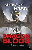 Le Sang du dragon: Dragon Blood, T1