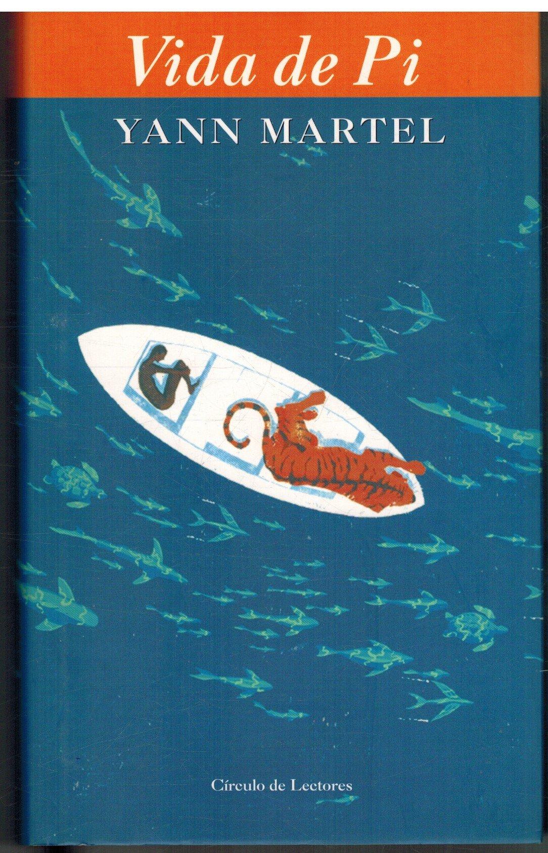 Vida de Pi (Coleccion Ancora Y Delfin) (Spanish Edition) pdf epub