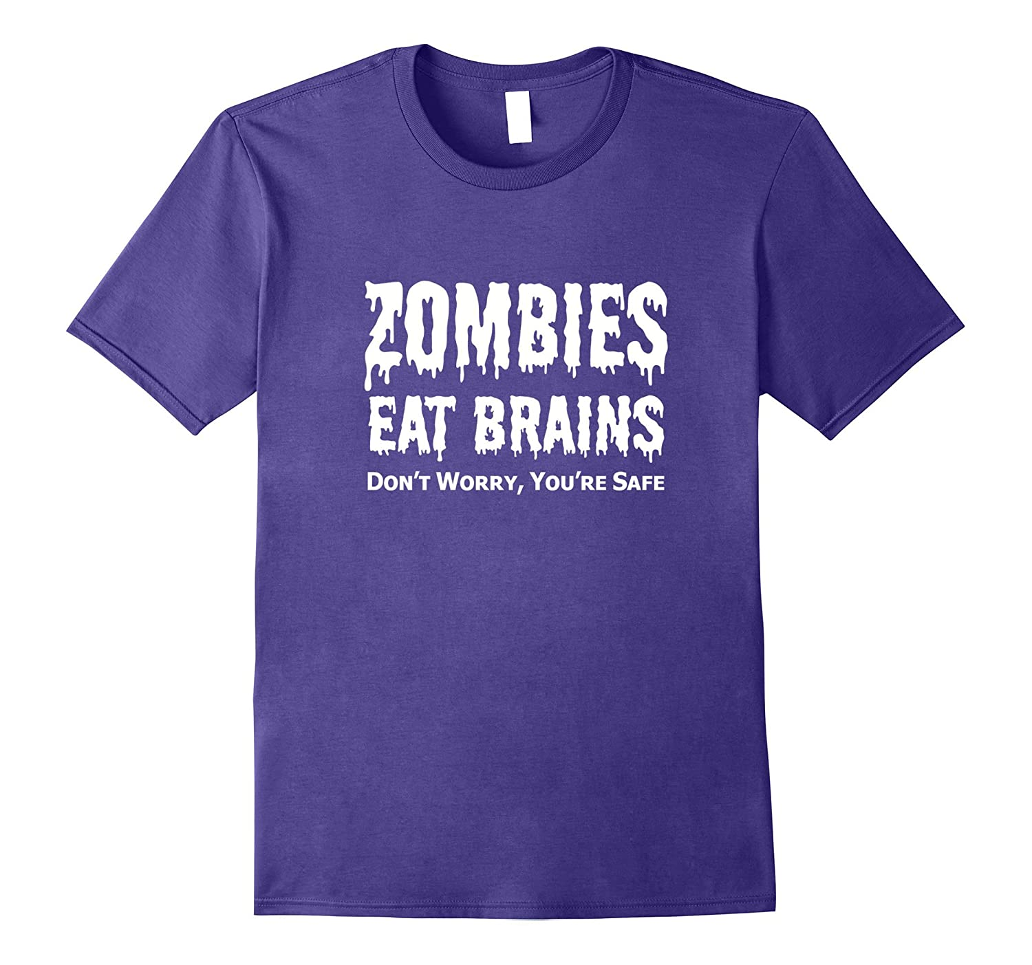 Zombies Eat Brains T-Shirt Funny Horror Lover Shirt-TJ