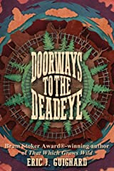 Doorways to the Deadeye Paperback