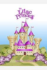 The Lilac Princess (The Princess Series Book 1) Kindle Edition