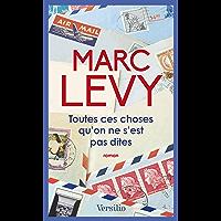 Toutes ces choses qu'on ne s'est pas dites (French Edition)
