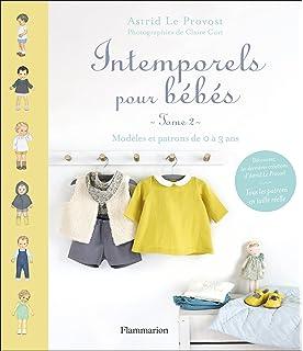 Amazon.fr - Intemporels pour bébés   Modèles et patrons de 0 à 3 ans ... b70105a594f