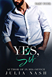 Yes, Sir (Part Four)