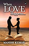 When Love Happens...