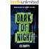 Dark of Night Episode Five (Glasgow Kiss Book 5)
