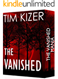 The Vanished---Two Suspense Thrillers