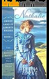 Nathalie: The Circuit Rider's Rhineland Mail Order Bride (Sweet Land of Liberty Brides Book 2)