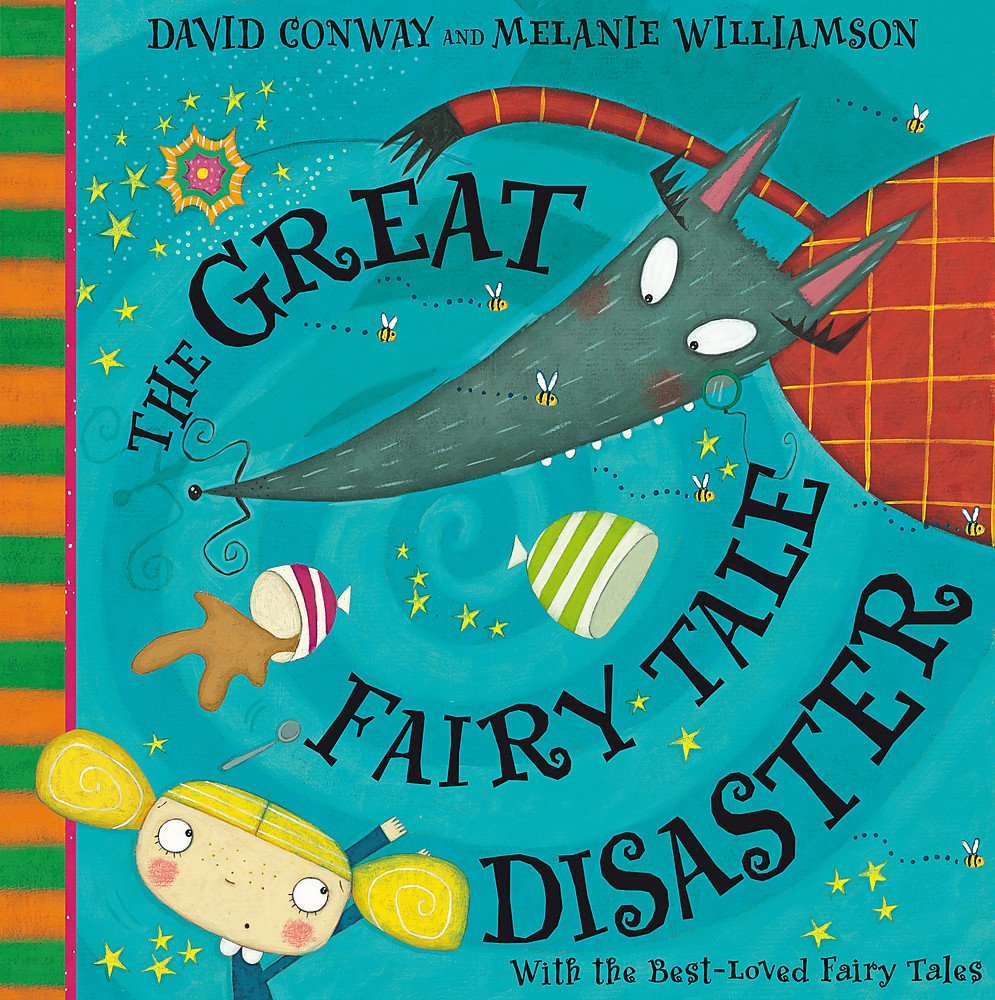 The Great Fairy Tale Disaster: Amazon.co.uk: Conway, David, Williamson,  Melanie: 8601404663130: Books