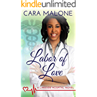 Labor of Love: A Lakeside Hospital Novel (English Edition)