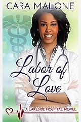 Labor of Love (Lakeside Hospital Book 4) Kindle Edition