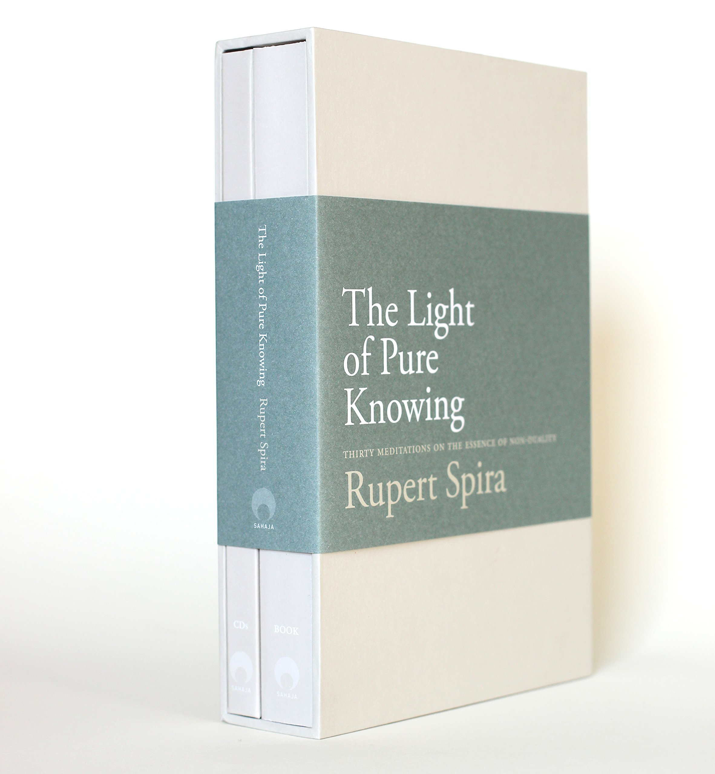The Light of Pure Knowing: Thirty Meditations on the Essence of Non-Duality by Sahaja Publications