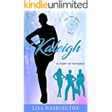Kaleigh : A Story of Patience (My Sister's Keeper Book 2)
