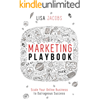Marketing Playbook: Scale Your Online Business to Outrageous Success (English Edition)