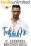 Take Me Away (Cockpit Series Book 2)