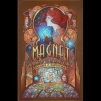 Magnet: La Sociedad de la Rosa Secreta