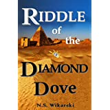 Riddle of the Diamond Dove (Arkana Archaeology Mystery Thriller Series Book 4)