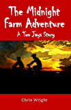The Midnight Farm Adventure: A Two Jays Story #4