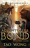 The Adventurers Bond: Book 5 of the Adventures on Brad