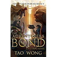 The Adventurers Bond: Book 5 of the Adventures on Brad (English Edition)