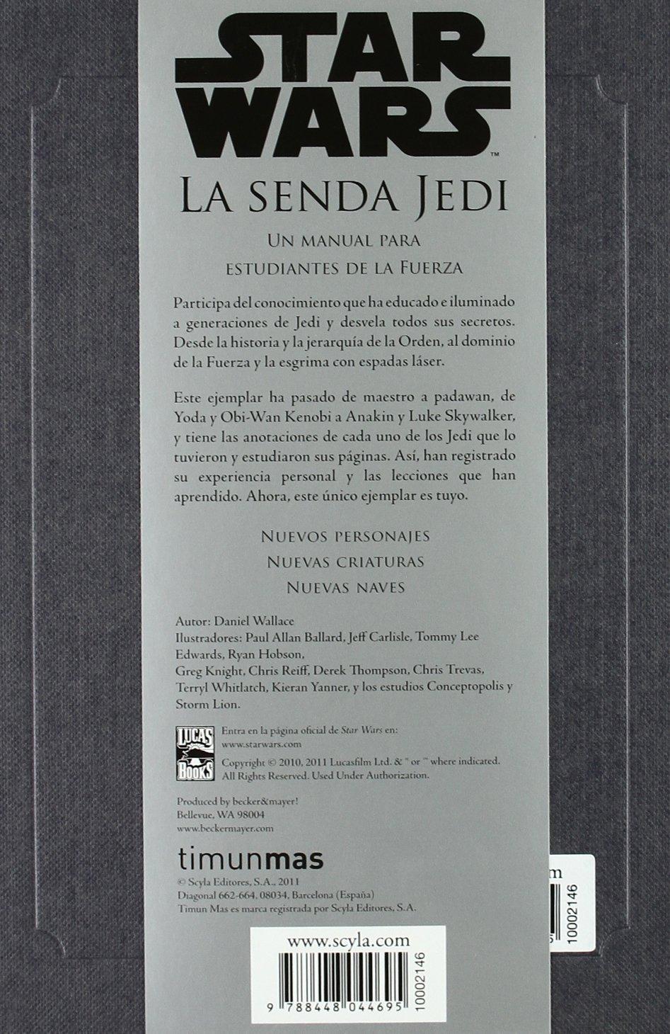 Star Wars La Senda Jedi (Star Wars Ilustrados): Amazon.es: AA. VV., Traducciones Imposibles S. L.: Libros
