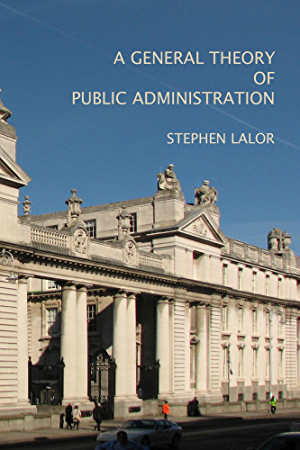 A General Theory of Public Administration