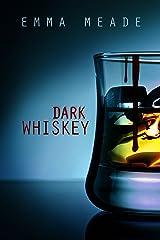 Dark Whiskey (Short Story)