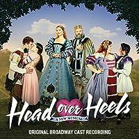 Head Over Heels (Original Broadway Cast Recording)
