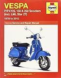 Vespa: P/PX125, 150 & 200 Scooters (incl. LML Star 2T) 1978 to 2012 (Haynes Service & Repair Manual)