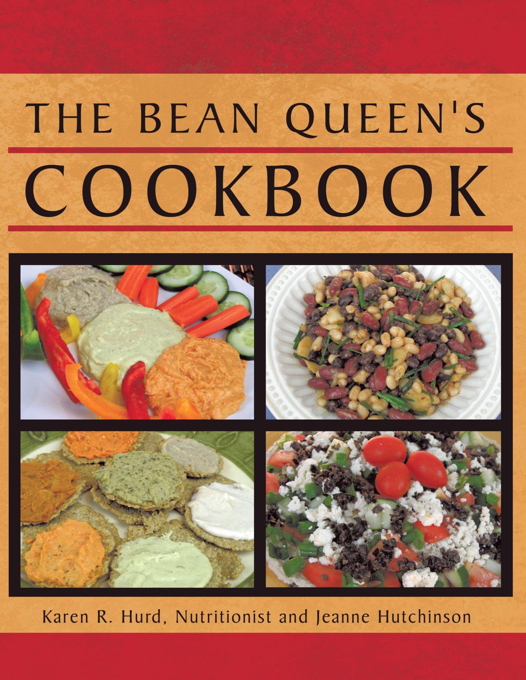 The Bean Queen's Cookbook: Karen R Hurd, Jeanne Hutchinson: 9781426916830:  Amazon: Books