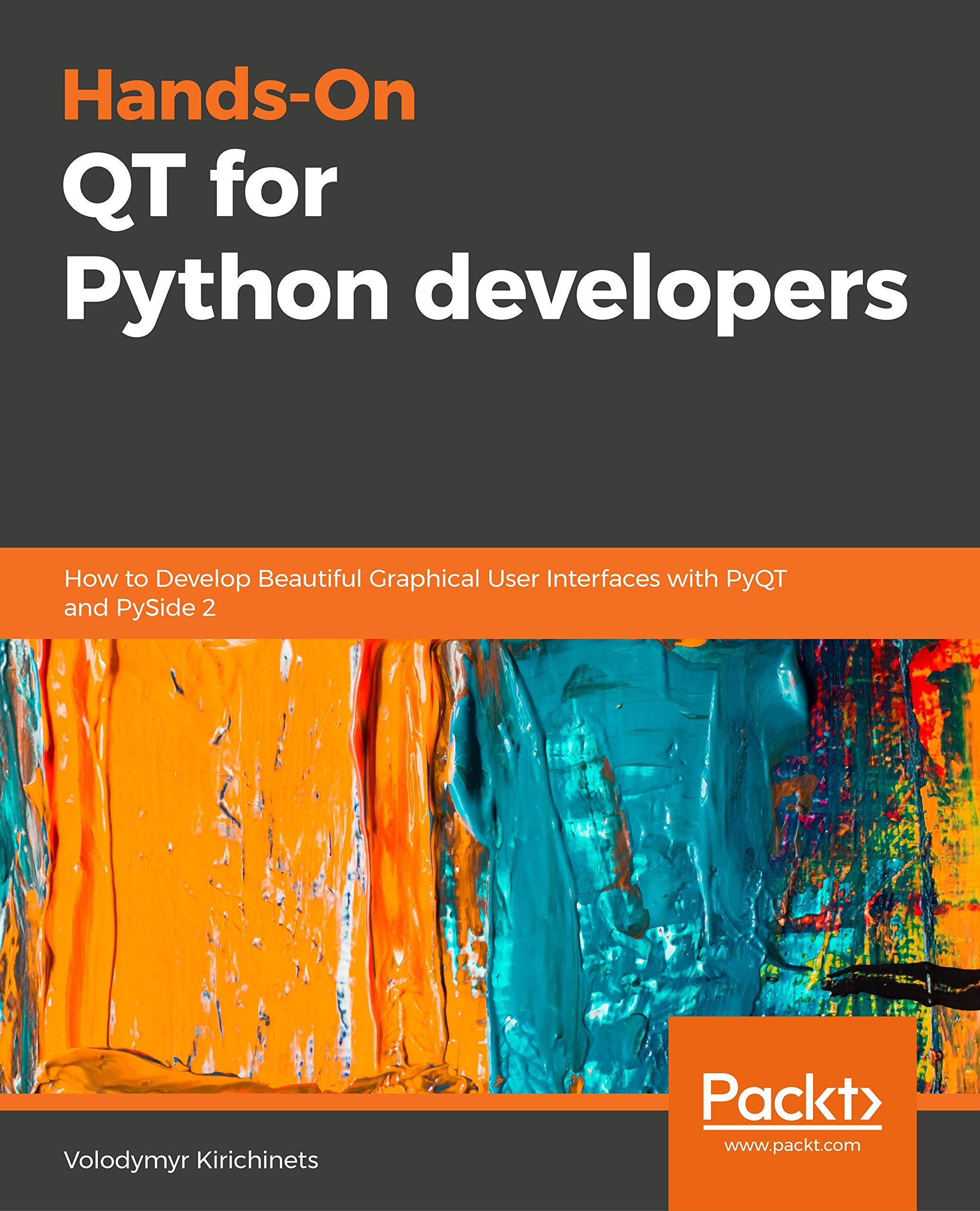 Hands-On QT for Python developers: How to Develop Beautiful