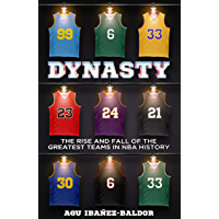 DYNASTY: The Rise and Fall of the Greatest Teams in NBA History (English Edition)