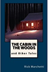 THE CABIN IN THE WOODS and Other Tales Kindle Edition