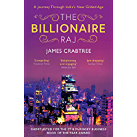 Billionaire Raj: SHORTLISTED FOR THE FT & MCKINSEY BUSINESS BOOK OF THE YEAR AWARD 2018 (English Edition)