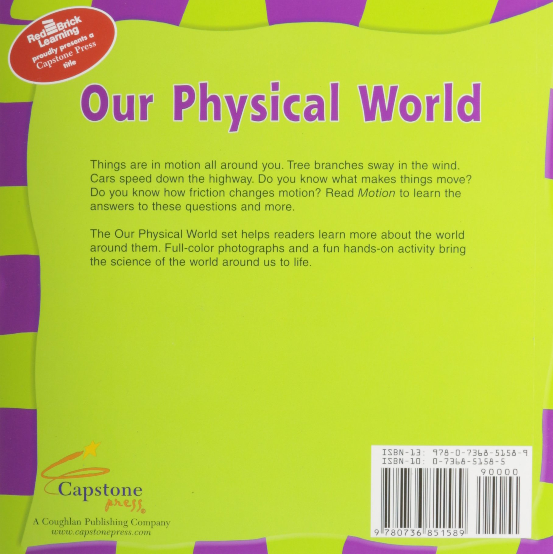 Co color in cars activity - Motion Our Physical World Rebecca Olien 9780736851589 Amazon Com Books
