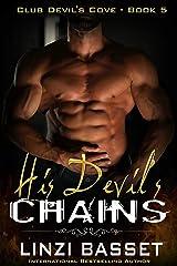 His Devil's Chains (Club Devil's Cove Book 5) Kindle Edition