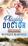 Playing Doctor (A Cinnamon Bay Romance Book 3)