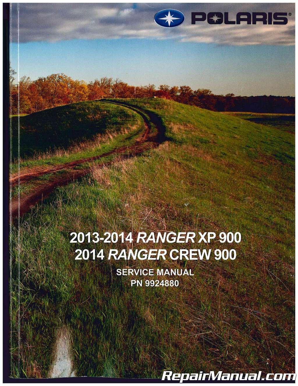9924880 2013-2014 Polaris Ranger XP 900 2014 Ranger Crew 900 Side by Side Service  Manual: Manufacturer: Amazon.com: Books