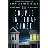 The Couple on Cedar Close: An absolutely gripping psychological thriller (Detective Dan Riley Book 2)