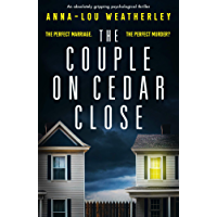 The Couple on Cedar Close: An absolutely gripping psychological thriller (English Edition)